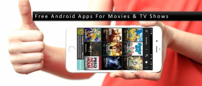 List of 30 Free Android Movie Apps to watch HD Movies and TV Shows