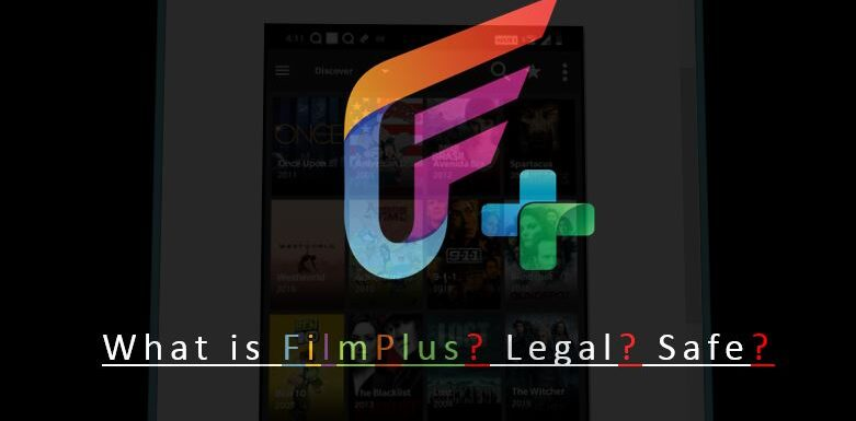 What is FilmPlus? Is it Legal & Safe (All you need to know)